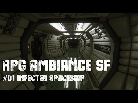 RPG AMBIENCE SF #01 INFECTED SPACESHIP - 2 hours of SCI-FI HORROR MUSIC