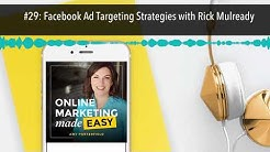 #29: Facebook Ad Targeting Strategies with Rick Mulready