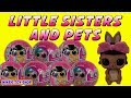 Super Cute LOL Surprise Lil Sisters & LOL Pets Opening | Nina's Toy Shop