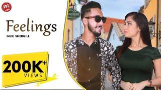 New Punjabi Songs 2020   Feelings ( Official Video)   Guri Shergill   Latest Punjabi Songs 2020