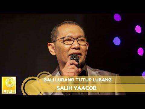 Salih Yaacob- Gali Lubang Tutup Lubang