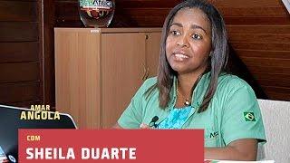 AMAR ANGOLA - COM: SHEILA DUARTE