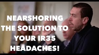 Nearshoring the solution to your IR35 headaches