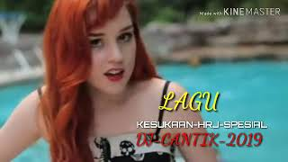 Lagu-Kesukaan-Hrj-Spesial-Dj-Cantik-2019