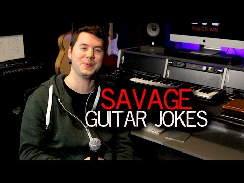 Savage Guitar Jokes