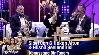 Sibel Can & Hakan Altun & Hüsnü Şenlendirici - Konuşsana Bir Tanem Resimi
