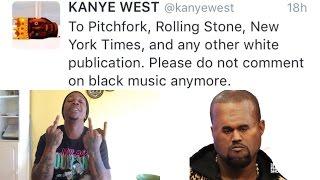 Kanye West Doesn't Want White Critics