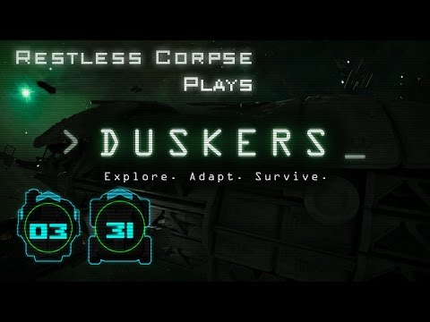 Let's Play DUSKERS - Series 3 Part 31 - MY SHIP IS FALLING APART!