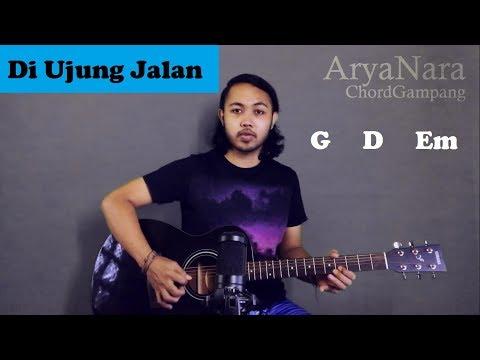 Chord Gampang (Di Ujung Jalan - Samsons) By Arya Nara (Tutorial Gitar) Untuk Pemula