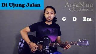 Download lagu Chord Gampang (Di Ujung Jalan - Samsons) by Arya Nara (Tutorial Gitar) Untuk Pemula