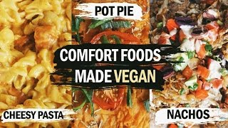 COMFORT FOODS MADE VEGAN // Easy & Delicious