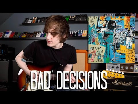 Bad Decisions - The Strokes Cover