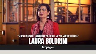"""Boldrini (LeU): """"Senza migranti Salvini non saprebbe di che parlare, la sua carriera sarebbe finita"""""""