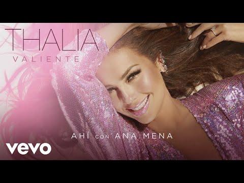 Thalía, Ana Mena - Ahí (Audio)