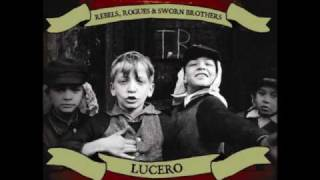 Lucero - She Wakes When She Dreams