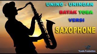 Uning - uningan Batak Toba Terbaru 2020 Versi Saxophone | Uning - uningan Batak Terompet