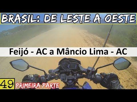 Rumo ao Extremo Oeste do Brasil! | BR 364 - ACRE | Viagem: Brasil De Leste a Oeste | #49