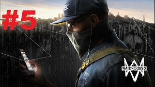 Watch Dogs 2 Прохождение набор Ти-Бон(часть 5)