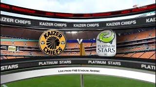 Absa Premiership 2017/18  | Kaizer Chiefs vs Platinum Stars