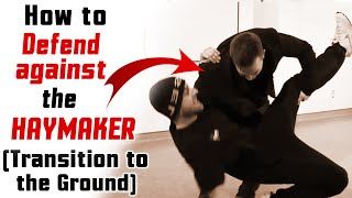 How to win a street fight FAST! - How to defend against haymaker - Transition to Ground [P35:17]