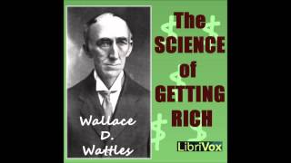 The Science of Getting Rich by Wallace Delois Wattles (Money-Making Audio Book from LibriVox)(http://www.superutils.com/products/angels-vox/ ← play audio books on Windows PC http://www.superutils.com/products/audiobook-downloader-pro/ ..., 2013-02-17T10:53:07.000Z)