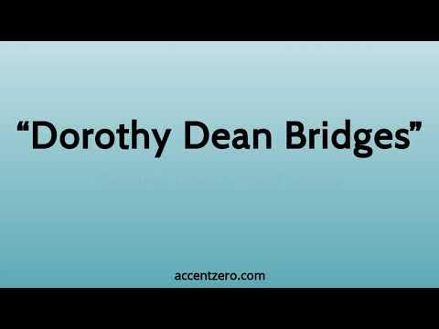 "Pronounce ""Dorothy Dean Bridges"" - South Korean accent vs. native U.S."