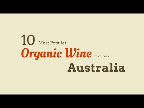10 Most Popular Organic Wine Producers in Australia
