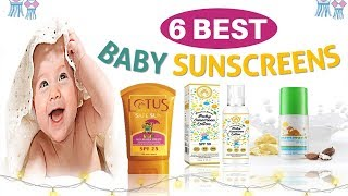 6 Best Baby Sunscreens in India   Baby Sunscreen   Best Sunscreens For Babies