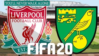 LIVERPOOL vs NORWICH CITY | FIFA 20 LIVERPOOL CAREER MODE