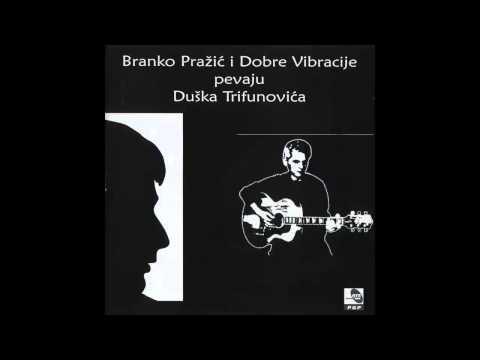 Branko Prazic i Dobre Vibracije - Gde bi nam bio kraj - (Audio 1995) HD