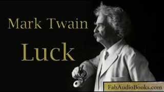 LUCK by Mark Twain - full unabridged audiobook short story - Fab Audio Books