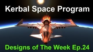 KSP - Designs of the Week Ep.24