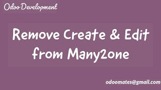 How to Remove Cręate and Edit Option From Many2one Field Odoo