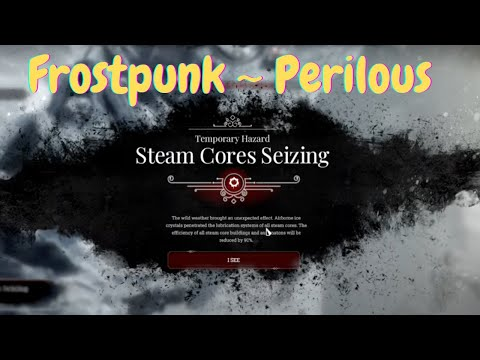 Frostpunk S3 Ep 3   Final Warning from the people!   Generator shut down   Steam Cores Seizing  