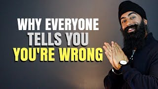 When People Impose THEIR Will On YOU Why The Majority Always Tells You You Re Wrong