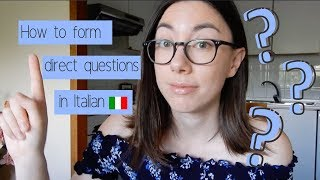 HOW TO FORM DIRECT QUESTIONS IN ITALIAN | Learn Italian with Lucrezia (audio ITA)(subtitled)