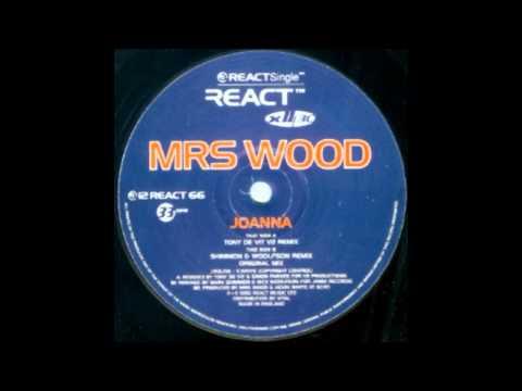 Mrs Wood - Joanna (Tony De Vit V2 Remix)