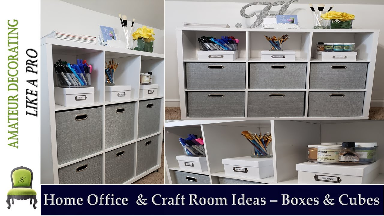Home Office & Craft Room  Ideas Series Part 2 -  COLLAPSIBLE CUBE ORGANIZATION