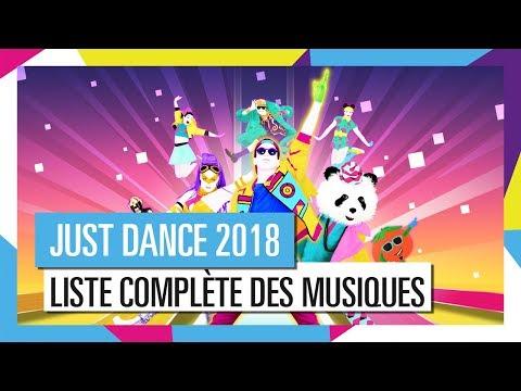 LISTE COMPLÈTE DES MUSIQUES / JUST DANCE 2018 [OFFICIEL] HD
