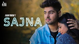 Sajna | ( Full Song) | Karan Vinayak | New Punjabi Songs 2019 | Latest Punjabi Songs 2019