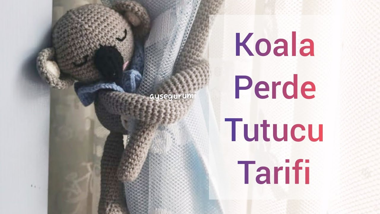 Koala Perde Tutucu 🐨 Amigurumi Perde Tutucu