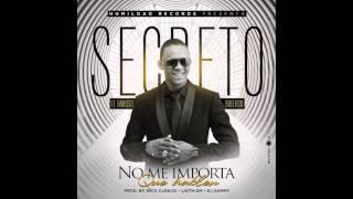 Secreto El Famoso Biberon  - No Me Importa Que Hablen (Oficial Audio)