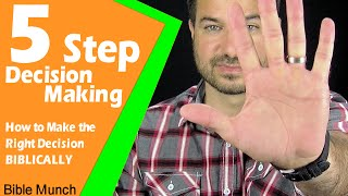 5 Step Decision Maĸing - How to Make the Right Decision Biblically   Jeremiah 41:17 Bible Study