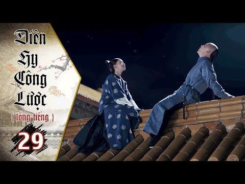 Diên Hy Công Lược - Tập 29 (Lồng Tiếng)   Phim Bộ Trung Quốc Hay Nhất 2018 (17H, thứ 2-6 trên HTV7)