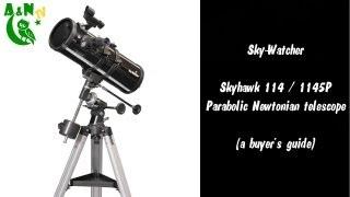 Sky-Watcher Skyhawk 114 / 1145P Parabolic Newtonian telescope