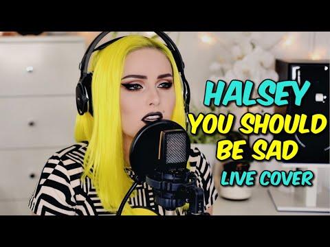 Halsey - You Should Be Sad (Bianca Cover)