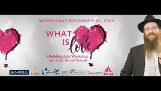 What is Love? A Relationships Workshop with Rabbi Yisroel Bernath
