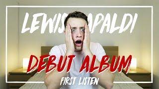Lewis Capaldi | Debut Album (First Listen)