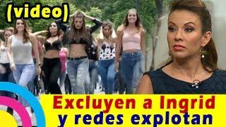 """¡Por PEDORRA No La Invitan! Ingrid Coronado Excluida Del VIDEO """"DESPACITO"""" De VLA"""