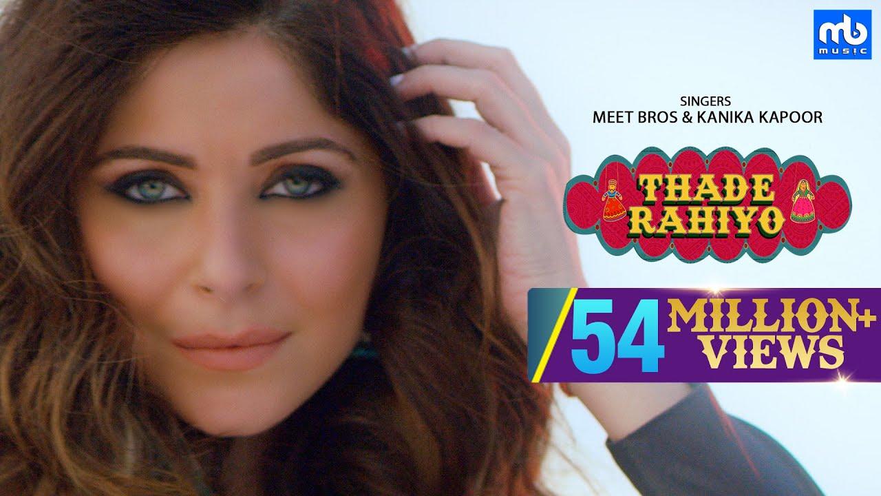 Download Thade Rahiyo   Meet Bros & Kanika Kapoor   Full Video Song   Latest Hindi Song 2018   MB Music